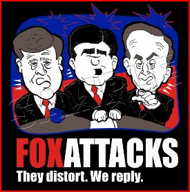 Fox Attacks, We Reply..